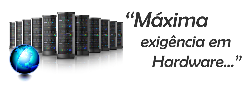 Hardware, fiável com elevada performance